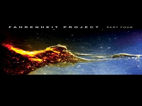 Fahrenheit Project Part Four [Full Compilation]