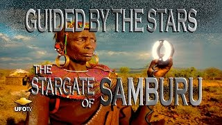 GUIDED BY THE STARS The STARGATE of SAMBURU
