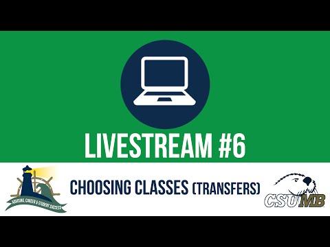CSUMB Summer Registration: Choosing Classes (Transfer Students)