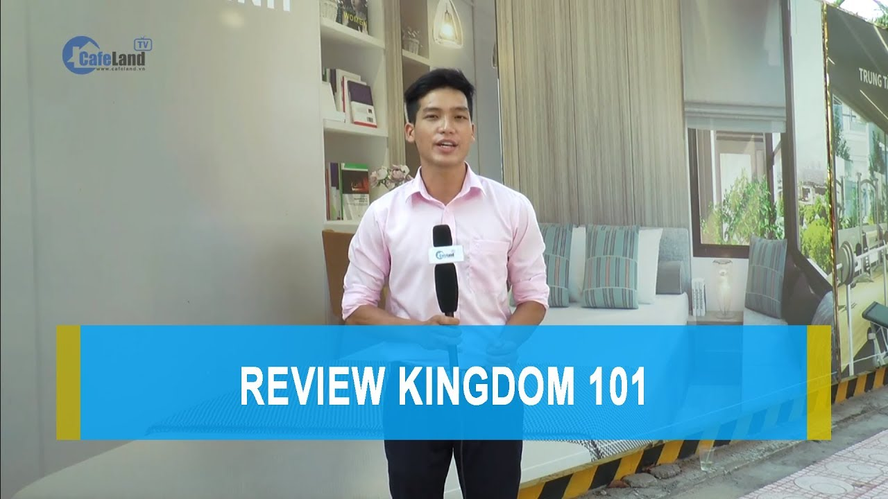 Review: Dự án Kingdom 101- CAFELAND