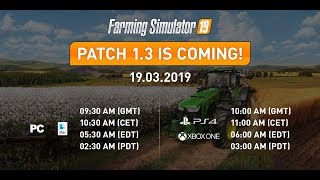 NEW PATCH 1.3 AND MODS IN TESTING | Farming Simulator 19