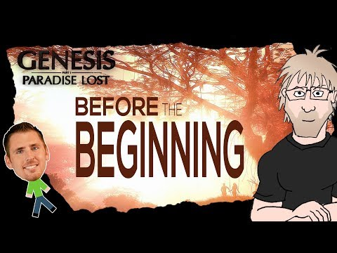 Science of Genesis Paradise Lost - Part 1 Before the Beginning