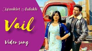 Download lagu Vail (OFFICIAL LYRICS ) Mankirt Aulakh | ft. Shree Brar | Avvy Sra | latest Punjabi song 2020