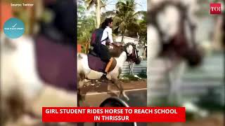Girl student rides horse to reach school in Thrissur # The Fact Post