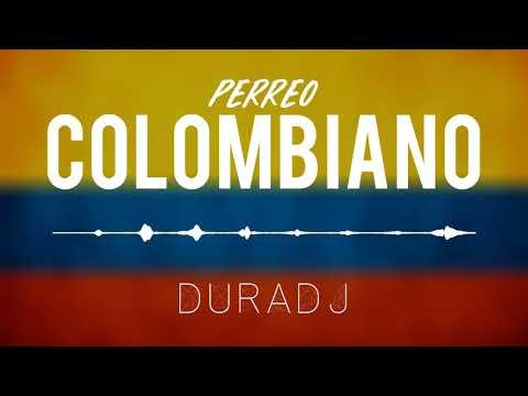 Perreo Colombiano | DURA DJ