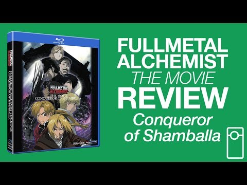 Fullmetal Alchemist the Movie: Conqueror of Shamballa Review • 7.24.17