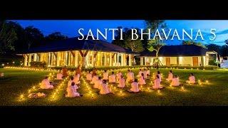 Santi Bhavana 5