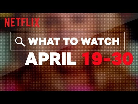 Mikey V - Check Out What's Coming To Netflix In The 2nd Half of April!
