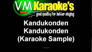 Kandukonden Kandukonden Karaoke Sample