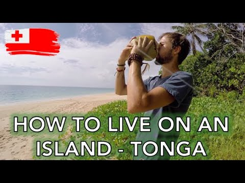 How to live on an island - life in Tonga - living sustainable