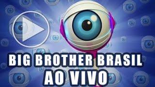 ASSISTIR Big Brother Brasil 2017 AO VIVO