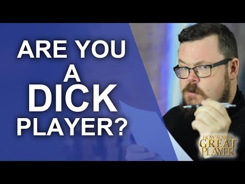 Great PC: Are you the Dick in your Role playing game?