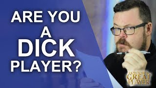 Great PC Are you the Dick in your Role