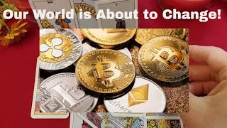 Crypto and Blockchain Technology Will Change the World!
