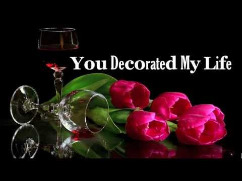 You Decorated My Life - Kenny Rogers (Lyrics) HD