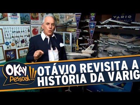 Okay Pessoal!!! (08/12/15) - Otávio Mesquita relembra a história da empresa Varig