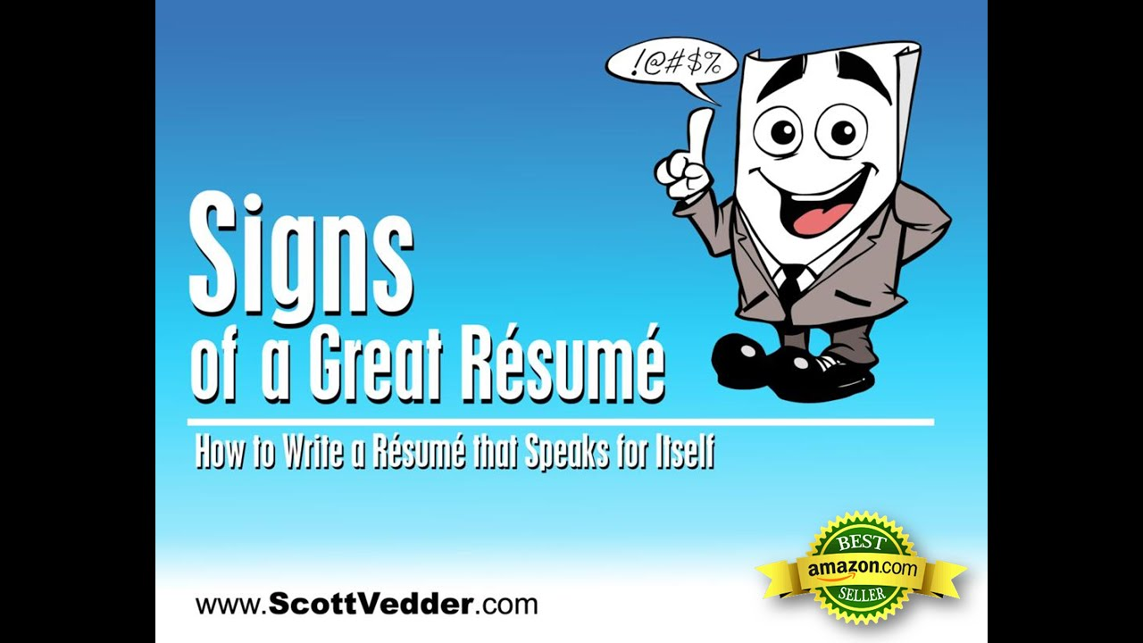 Signs Of A Great Resume Workshop Preview Author Scott Vedder