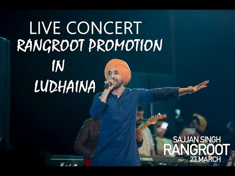 Diljit Dosanjh   Sunanda Sharma   Sajjan Singh Rangroot Promotion   Ludhaina   Live Concert   HD  