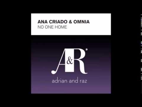Adrian and Raz - Omnia & Ana Criado - No One Home Remix Vocal Trance