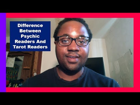 The Differences Between Psychic Readers & Tarot Readers [Intuit, Empath, Clairvoyant, Clairaudient]