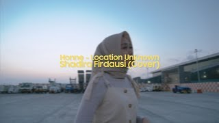 Location Unknown - Honne (Cover) By Shadira Firdausi
