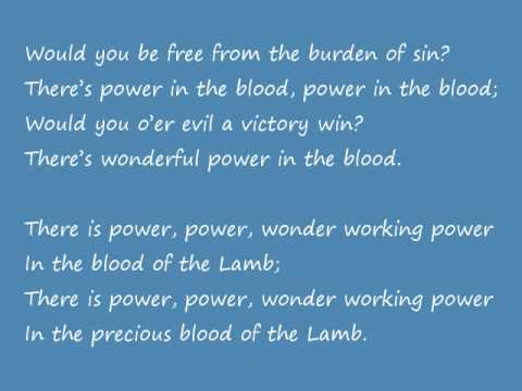 Download There Is Power In The Blood lyrics (.txt file)