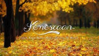 Iwan Fals ft. Noah Geisha Nidji D'Masiv - Kemesraan (Lirik & Video)