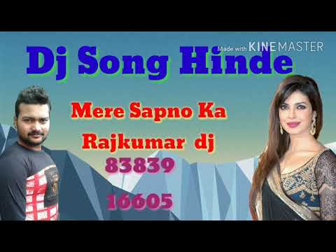 Mera Sapno Ka  Rajkumar  Dj Rimex Shambhu Dj Like And Subscribe To  Hinde