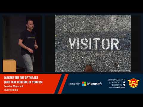 Master the art of the AST and take control of your JS (Yonatan Mevorach)