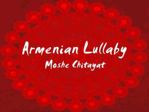 Armenian Lullaby - Moshe Chitayat