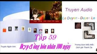 Tập 59 - Hợp  Đồng Hôn Nhân 100 ngày -Thượng Quan Miễu Miễu - Truyện Audio Lê Duyên-Duyên Lê thumbnail