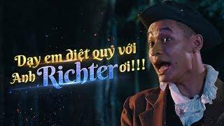 Official - Phim Richter Liên Quân (Giết quỷ cùng Độ Mixi)