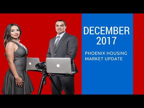 "Phoenix Housing Market Update For December 2017- Victor ""Vic"" Huerta at Free Agent Properties"