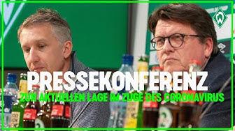 Pressekonferenz zu den aktuellen Entwicklungen im Zuge des Coronavirus | SV Werder Bremen