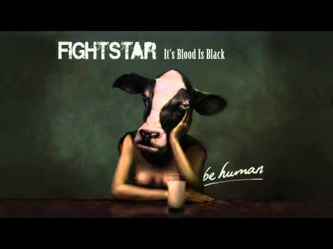 Fightstar   It's Blood Is Black