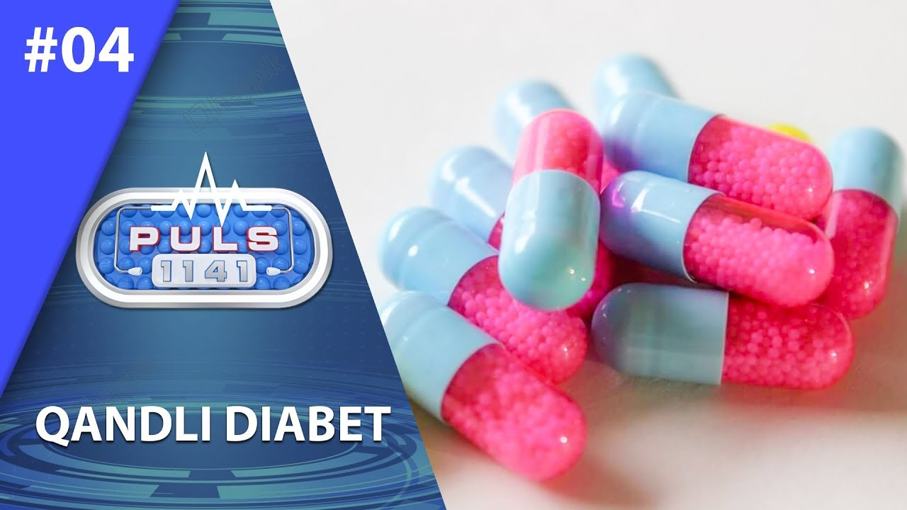 Puls 1141 4-son Qandli diabet (10.07.2019)