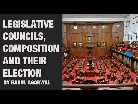 Learn about Legislative councils, Composition and their Election For UPSC CSE