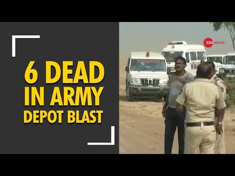 Deshhit: 6 dead in an explosion in Pulgaon Army depot in Maharashtra's Wardha