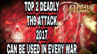 Clash of clans | top 2 attacks can be used for almost every th9 base | Legend of clash