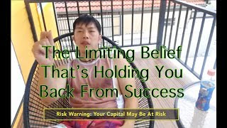 The Limiting Belief Holding Most Traders Back From Success in Trading Goals