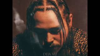 Deja Vu - Post Malone ft Justin Bieber