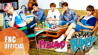 "FTISLAND Single ""PUPPY"" Music Video Full ver. 2015.08.31. ""PUPPY"" (..."