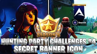 SECRET BANNER ICON LOCATION! Week 4 Hunting Party Challenges (Fortnite Season 6)