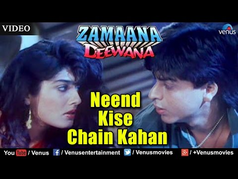 Neend Kise Chain Kahan (Zamaana Deewana)