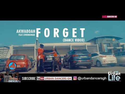akwaboah---forget-(official-dance-video)-by-urban-t.i-|-shot-by-cfresh-opoku