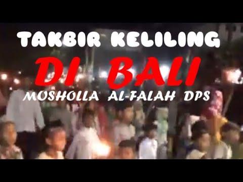 SUASANA TAKBIR KELILING DI BALI.MUSHOLA AL-FALAH DENPASAR-safari Masjid