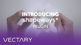 VECTARY integrated Shapeways