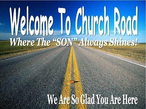 Church Road Baptist June 12th, 2016 PM Sermon