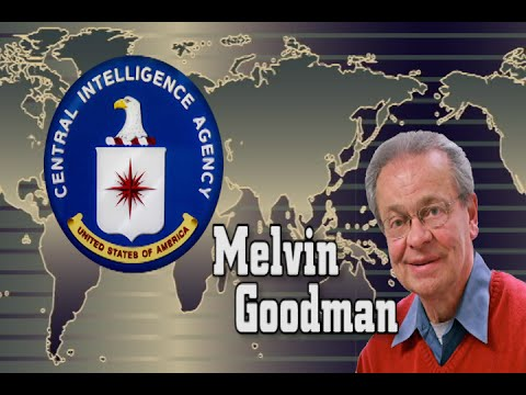 Melvin Goodman on why CIA Director Brennan is dangerous