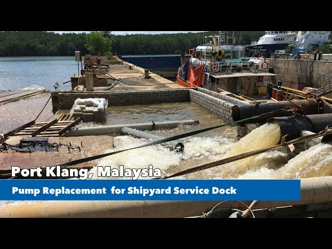port-klang,-malaysia-pump-replacement-for-shipyard-service-dock